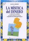 La Mistica del Dinero (vecchia edizione)