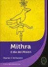 Mithra - Il Dio dei Misteri