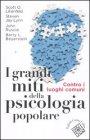 I Grandi Miti della Psicologia Popolare