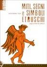 Miti Segni e Simboli Etruschi