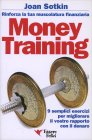 Money Training - Rinforza la Tua Muscolatura Finanziaria