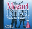 The Mozart Effect - Music for Children - Tune Up Your Mind