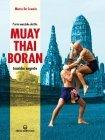 Muay Thai Boran - Tecniche Segrete (eBook)