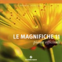 LE MAGNIFICHE 11 - PIANTE OFFICINALI di Frank Meyer, Michael Straub