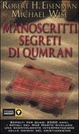 MANOSCRITTI SEGRETI DI QUMRAN di Robert Eisenman, Michael Wise