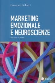 MARKETING EMOZIONALE E NEUROSCIENZE di Francesco Gallucci