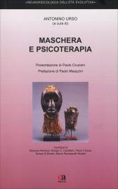 MASCHERA E PSICOTERAPIA di a cura di Antonino Urso