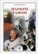 MASSONI FAMOSI Note biografiche di massoni celebri di Giuseppe Seganti