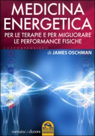 MEDICINA ENERGETICA di James Oschman