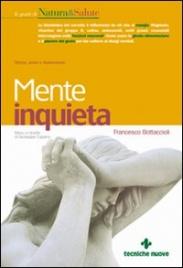 MENTE INQUIETA Stress, ansia e depressione di Francesco Bottaccioli
