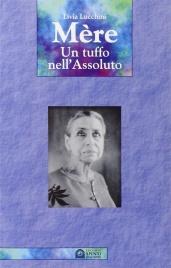 MèRE - UN TUFFO NELL'ASSOLUTO di Livia Lucchini