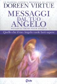 MESSAGGI DAL TUO ANGELO Quello che il tuo angelo vuole farti sapere di Doreen Virtue