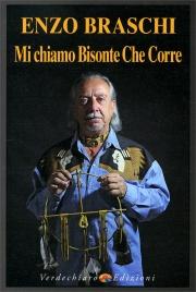 MI CHIAMO BISONTE CHE CORRE di Enzo Braschi