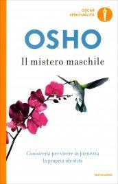 IL MISTERO MASCHILE di Osho