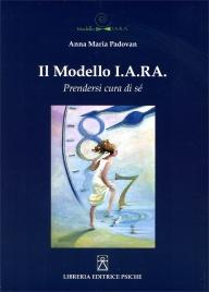 IL MODELLO I.A.RA Prendersi cura di sé di Anna Maria Padovan