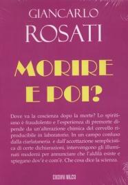 MORIRE, E POI? di Giancarlo Rosati