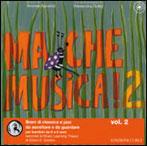 Ma Che Musica! - Vol. 2