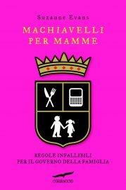 Machiavelli per Mamme (eBook)