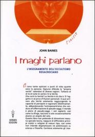 I Maghi Parlano