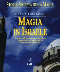 Storia Segreta della Magia - Magia in Israele
