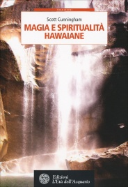 Magia e Spiritualità Hawaiane