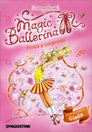 Magic Ballerina - Festa a Sorpresa