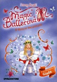 Magic Ballerina - Il Bosco Incantato