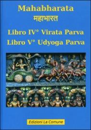 Mahabharata 4/5 - Virata Parva e Udyoga Parva