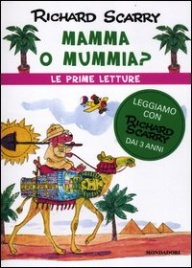Mamma o Mummia? Le Prime Letture