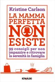 La Mamma Perfetta Non Esiste