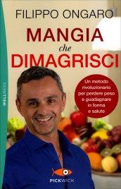 Mangia che Dimagrisci