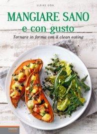 Mangiare Sano e con Gusto (eBook)