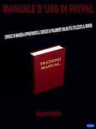 Manuale d'Uso di Pay Pal (eBook)