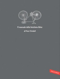 Il Manuale della Bicicletta Felice