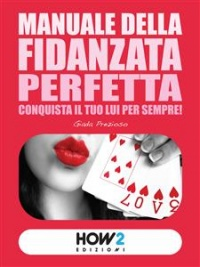 Manuale della Fidanzata Perfetta (eBook)