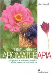Manuale di Aromaterapia