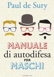 Manuale di Autodifesa per Maschi (eBook)