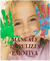 Manuale di Pulizia Emotiva (eBook)