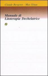 Manuale di Litoterapia Dechelatrice
