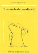 Il Manuale del Mézièrista - Vol.1