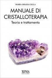 Manuale di Cristalloterapia