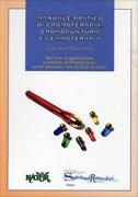Manuale pratico di Cromoterapia Cromopuntura e Gemmoterapia