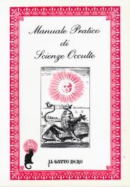 Manuale Pratico di Scienze Occulte