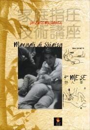 Manuali di Shiatsu 4° Mese