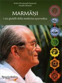 Marmani - I 107 Gioielli della Medicina Ayurvedica