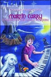 Martin Carry e l'Imperatore della Musica Scomparsa