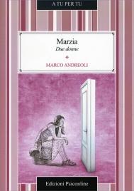 Marzia - Due Donne
