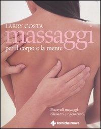 Massaggi per il corpo e la mente