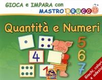 Quantità e Numeri - I Quaderni di Mastrobruco
