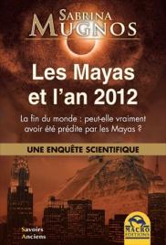 Les Mayas et l'An 2012
